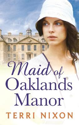 Maid of Oaklands Manor