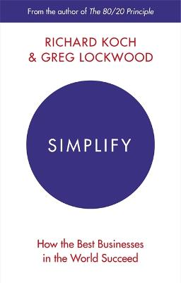 Simplify: How the Best Businesses in...