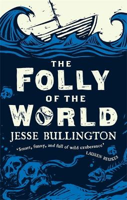 The Folly of the World