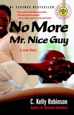 No More Mr. Nice Guy: A Love Story