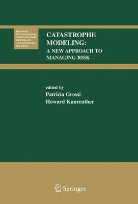 Catastrophe Modeling: A New Approach to Managing Risk