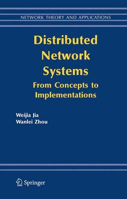 Distributed Network Systems: From Concepts to Implementations