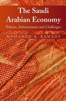 The Saudi Arabian Economy: Policies, Achievements, and Challenges