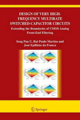 Design of Very High-Frequency Multirate Switched-Capacitor Circuits: Extending the Boundaries of CMOS Analog Front-End Filtering
