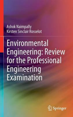 Environmental Engineering: Review for the Professional Engineering Examination
