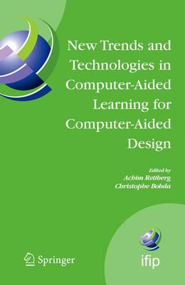 New Trends and Technologies in Computer-Aided Learning for Computer-Aided Design: IFIP International Working Conference: EduTech 2005, Perth, Australia, October 20-21, 2005