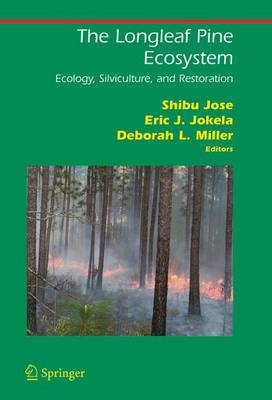 The Longleaf Pine Ecosystem: Ecology, Silviculture, and Restoration
