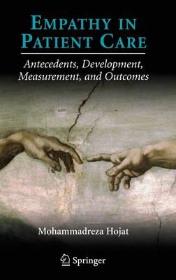 Empathy in Patient Care: Antecedents, Development, Measurement, and Outcomes