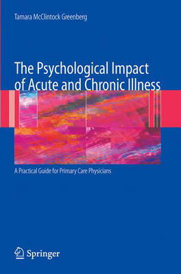 The Psychological Impact of Acute and Chronic Illness: A Practical Guide for Primary Care Physicians