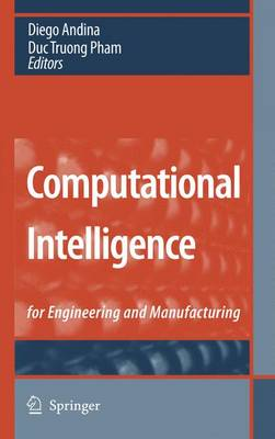 Computational Intelligence: for Engineering and Manufacturing