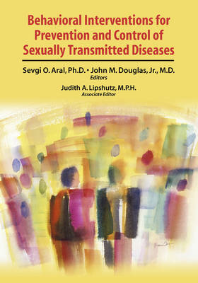 Behavioral Interventions for Prevention and Control of Sexually Transmitted Diseases