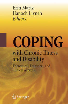 Coping with Chronic Illness and Disability: Theoretical, Empirical, and Clinical Aspects