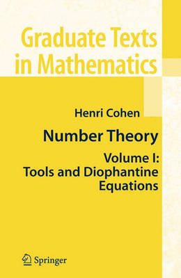 Number Theory: Volume I: Tools and Diophantine Equations