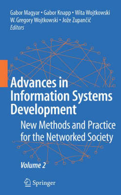 Advances in Information Systems Development: New Methods and Practice for the Networked Society Volume 2