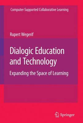 Dialogic Education and Technology: Expanding the Space of Learning
