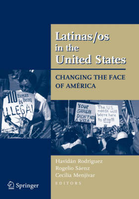 Latinas/os in the United States: Changing the Face of America