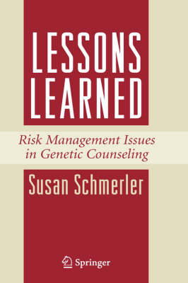 Lessons Learned: Risk Management Issues in Genetic Counseling