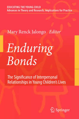 Enduring Bonds: The Significance of Interpersonal Relationships in Young Children's Lives