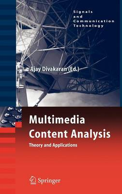 Multimedia Content Analysis: Theory and Applications