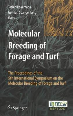Molecular Breeding of Forage and Turf: The Proceedings of the 5th International Symposium on the Molecular Breeding of Forage and Turf