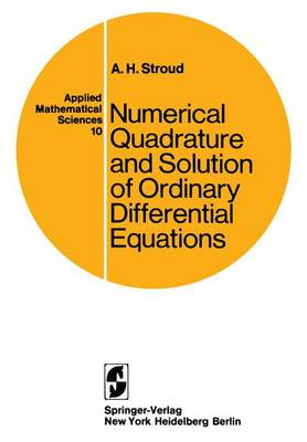 Numerical Quadrature and Solution of Ordinary Differential Equations: A Textbook for a Beginning Course in Numerical Analysis
