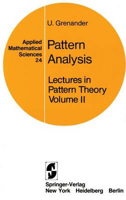 Lectures in Pattern Theory: Volume 2: Pattern Analysis
