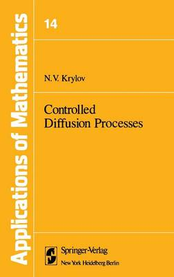 Controlled Diffusion Processes