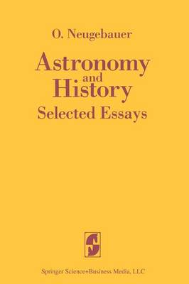Astronomy and History: Selected Essays