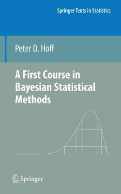 A First Course in Bayesian Statistical Methods