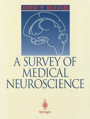 A Survey of Medical Neuroscience