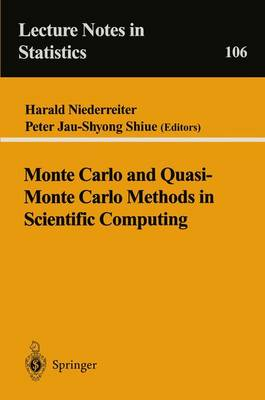 Monte Carlo and Quasi-Monte Carlo Methods in Scientific Computing: Proceedings of a conference at the University of Nevada, Las Vegas, Nevada, USA, June 23-25, 1994