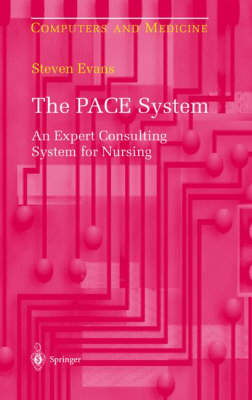 The Pace System: An Expert Consulting System for Nursing