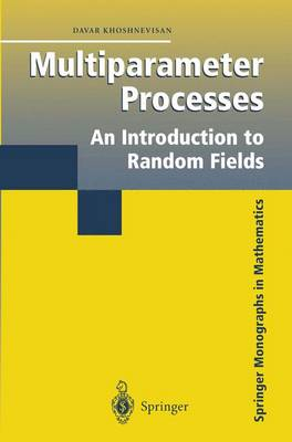 Multiparameter Processes: An Introduction to Random Fields