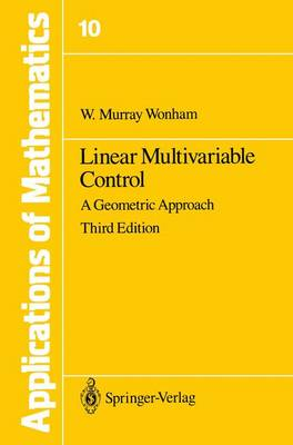 Linear Multivariable Control: A Geometric Approach