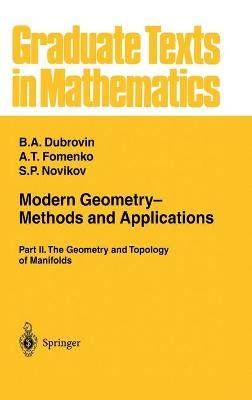 Modern Geometry- Methods and Applications: Part II: The Geometry and Topology of Manifolds