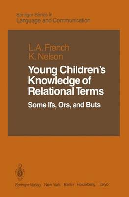 Young Children's Knowledge of Relational Terms: Some Ifs, Ors, and Buts