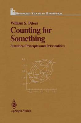 Counting for Something: Statistical Principles and Personalities