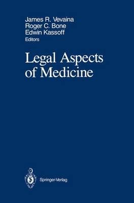 Legal Aspects of Medicine: Including Cardiology, Pulmonary Medicine, and Critical Care Medicine