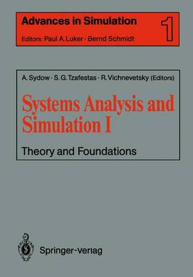 Systems Analysis and Simulation I: Theory and Foundations
