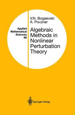 Algebraic Methods in Nonlinear Perturbation Theory