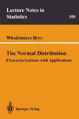 The Normal Distribution: Characterizations with Applications