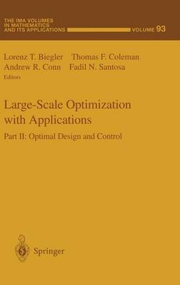 Large-Scale Optimization with Applications: v. 2: Optimal Design and Control