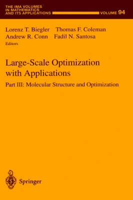 Large-Scale Optimization with Applications: Pt. 3: Large-Scale Optimization with Applications Molecular Structure and Optimization