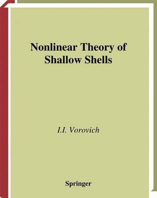 Nonlinear Theory of Shallow Shells