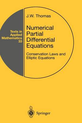 Numerical Partial Differential Equations: Conservation Laws and Elliptic Equations