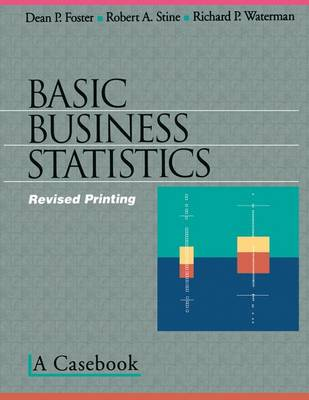 Basic Business Statistics: A Casebook