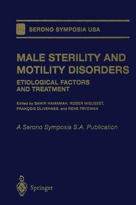 Male Sterility and Motility Disorders: Etiological Factors and Treatment