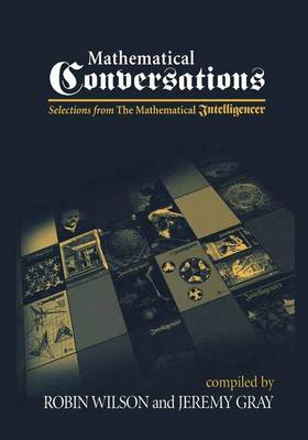 Mathematical Conversations: Selections from The Mathematical Intelligencer