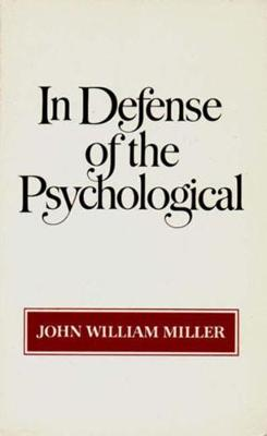 In Defense of the Psychological