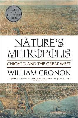 Nature's Metropolis: Chicago and the Great West